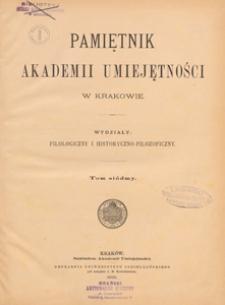 Pamiętnik Akademii Umiejętności w Krakowie. Wydziały: Filologiczny i Historyczno-Filozoficzny T. 7 1889