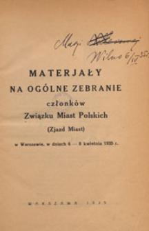 Materiały na ogólne zebranie członków Związku Miast Polskich (Zjazd Miast) w Warszawie, w dniach 6-8 kwietnia 1935 r.