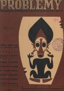 Problemy : miesięcznik poświęcony zagadnieniom wiedzy i życia, 1947 nr 6-7