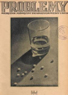Problemy : miesięcznik poświęcony zagadnieniom wiedzy i życia, 1948 nr 8
