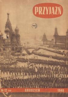 Przyjaźń : organ Towarzystwa Przyjaźni Polsko-Radzieckiej, 1948.12 nr 12