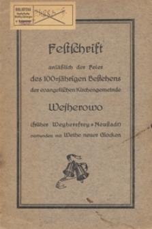 Festschrift anlässlich der Feier des hundertjährigen Bestehens der ewangelischen Kirchengemeinde Wejherowo (früher Wyhersfrey-Neustadt) verbunden mit Weihe neuer Glocken am 13. Oktober 1929