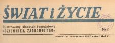Świat i życie. Ilustrowany dodatek tygodniowy Dziennika Zachodniego, 1947.01.26 nr 4