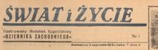 Świat i życie. Ilustrowany dodatek tygodniowy Dziennika Zachodniego, 1947.01.05 nr 1