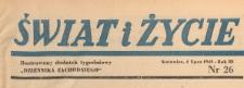 Swiat i życie. Ilustrowany dodatek tygodniowy Dziennika Zachodniego, 1948.07.04 nr 26