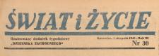 Swiat i życie. Ilustrowany dodatek tygodniowy Dziennika Zachodniego, 1948.08.01 nr 30