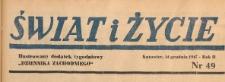 Świat i życie. Ilustrowany dodatek tygodniowy Dziennika Zachodniego, 1947.12.14 nr 49