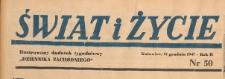 Świat i życie. Ilustrowany dodatek tygodniowy Dziennika Zachodniego, 1947.12.21 nr 50