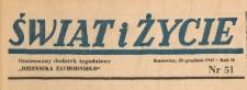 Świat i życie. Ilustrowany dodatek tygodniowy Dziennika Zachodniego, 1947.12.28 nr 51