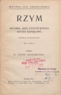 Rzym : mozaika jako chrześcijańska sztuka bazylikowa : studium archeologiczne (IV w. - IX w.)