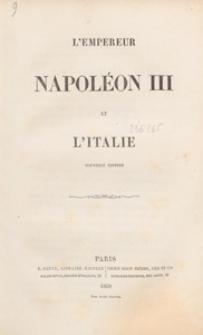 L'Empereur Napoléon III et l'Italie