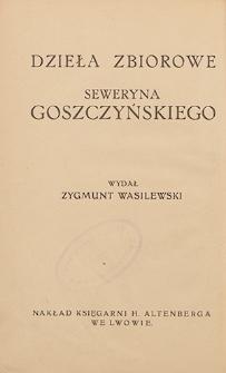 Dzieła zbiorowe Seweryna Goszczyńskiego. T. 4, Pisma polityczne
