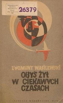 Obyś żył w ciekawych czasach : z pamiętnika adiutanta (1939-1945)