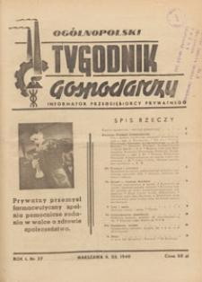Ogólnopolski Tygodnik Gospodarczy : informator przedsiębiorcy prywatnego, 1949.12.04 nr 37