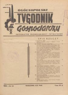 Ogólnopolski Tygodnik Gospodarczy : informator przedsiębiorcy prywatnego, 1949.09.04 nr 24