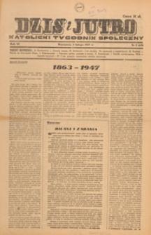 Dziś i Jutro : katolicki tygodnik społeczny, 1947.02.02 nr 5