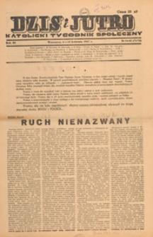 Dziś i Jutro : katolicki tygodnik społeczny, 1947.04.20 nr 16