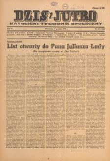 Dziś i Jutro : katolicki tygodnik społeczny, 1948.12.05 nr 49