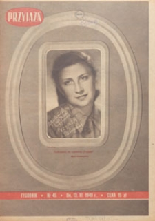 Przyjaźń : organ Towarzystwa Przyjaźni Polsko-Radzieckiej, 1949.11.13 nr 45