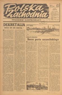 Polska Zachodnia : tygodnik : organ P.Z.Z., 1949.08.07 nr 31