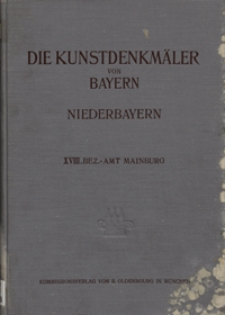 Die Kunstdenkmäler von Niederbayern. H. 18. Bezirksamt Mainburg