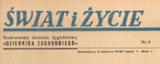 Świat i życie. Ilustrowany dodatek tygodniowy Dziennika Zachodniego, 1947.03.02 nr 9