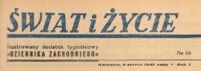 Świat i życie. Ilustrowany dodatek tygodniowy Dziennika Zachodniego, 1947.03.09 nr 10