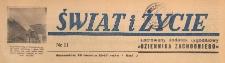 Świat i życie. Ilustrowany dodatek tygodniowy Dziennika Zachodniego, 1947.03.16 nr 11