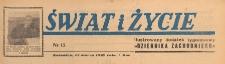 Świat i życie. Ilustrowany dodatek tygodniowy Dziennika Zachodniego, 1947.03.23 nr 12