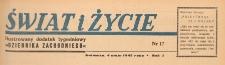 Świat i życie. Ilustrowany dodatek tygodniowy Dziennika Zachodniego, 1947.05.04 nr 17