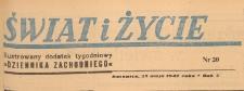 Świat i życie. Ilustrowany dodatek tygodniowy Dziennika Zachodniego, 1947.05.25 nr 20