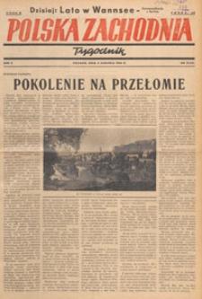 Polska Zachodnia : tygodnik : organ P.Z.Z., 1946.08.11 nr 32