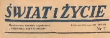 Świat i życie. Ilustrowany dodatek tygodniowy Dziennika Zachodniego, 1948.02.15 nr 7