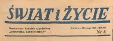 Świat i życie. Ilustrowany dodatek tygodniowy Dziennika Zachodniego, 1948.02.22 nr 8