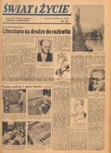 Świat i życie. Ilustrowany dodatek tygodniowy Dziennika Zachodniego, 1947.11.16 nr 45
