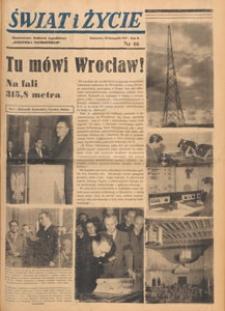 Świat i życie. Ilustrowany dodatek tygodniowy Dziennika Zachodniego, 1947.11.23 nr 46