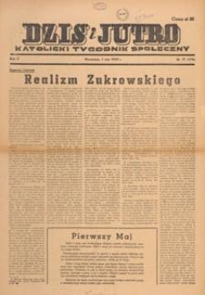 Dziś i Jutro : katolicki tygodnik społeczny, 1949.05.08 nr 18