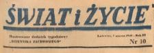 Świat i życie. Ilustrowany dodatek tygodniowy Dziennika Zachodniego, 1948.03.07 nr 10