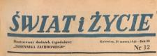 Świat i życie. Ilustrowany dodatek tygodniowy Dziennika Zachodniego, 1948.03.21 nr 12