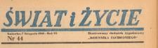 Świat i życie. Ilustrowany dodatek tygodniowy Dziennika Zachodniego, 1948.11.07 nr 44