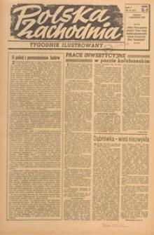 Polska Zachodnia : tygodnik : organ P.Z.Z., 1949.10.30 nr 43