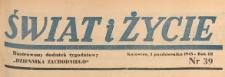 Świat i życie. Ilustrowany dodatek tygodniowy Dziennika Zachodniego, 1948.10.03 nr 39