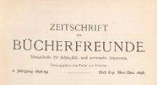 Zeitschrift für Bücherfreunde : Monatshefte für Bibliophilie und verwandte Interessen, 1898/1899 Bd. 2 H. 8/9