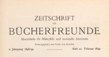 Zeitschrift für Bücherfreunde : Monatshefte für Bibliophilie und verwandte Interessen, 1898/1899 Bd. 2 H. 11