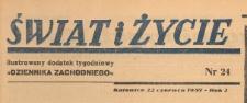 Świat i życie. Ilustrowany dodatek tygodniowy Dziennika Zachodniego, 1947.06.22 nr 24