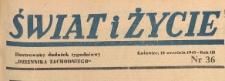 Swiat i życie. Ilustrowany dodatek tygodniowy Dziennika Zachodniego, 1948.09.12 nr 36