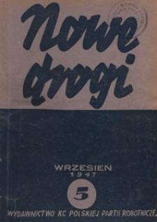 Nowe Drogi : czasopismo społeczno-polityczne, 1947.09 nr 5