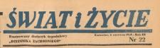 Świat i życie. Ilustrowany dodatek tygodniowy Dziennika Zachodniego, 1948.06.06 nr 22