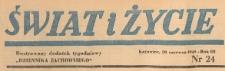 Świat i życie. Ilustrowany dodatek tygodniowy Dziennika Zachodniego, 1948.06.20 nr 24