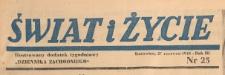 Świat i życie. Ilustrowany dodatek tygodniowy Dziennika Zachodniego, 1948.06.27 nr 25